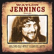 JENNINGS, WAYLON - GRAND OLE OPRY NASHVILLE TN
