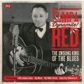 TAMPA RED - DYNAMITE! THE UNSUNG KING OF THE BLUES (2CD)
