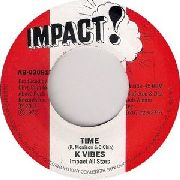 K VIBES/IMPACT ALL STARS - TIME/TIME DUB VERSION