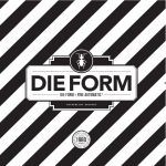 DIE FORM - DIE FORM ÷ FINE AUTOMATIC 1 (BLACK)