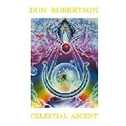 ROBERTSON, DON - CELESTIAL ASCENT