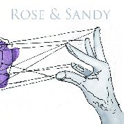 ROSE & SANDY - PLAY CAT'S CRADLE