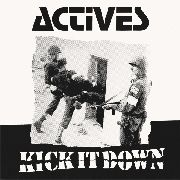 ACTIVES - KICK IT DOWN