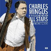 MINGUS, CHARLES -& THE JAZZ WORKSHOP- - THE COMPLETE BIRDLAND BROADCASTS 1961-62 (3CD)
