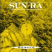 SUN RA - EARLY SINGLES 1955-1962 (2LP)
