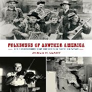 VARIOUS - FOLKSONGS OF ANOTHER AMERICA (5CD+DVD+BOOK)