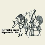THELIN, EJE -GROUP- - NIGHT MUSIC 1974