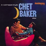 BAKER, CHET - IT COULD HAPPEN TO YOU (RUS)