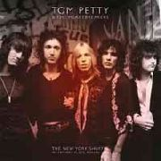 PETTY, TOM -& THE HEARTBREAKERS- - THE NEW YORK SHUFFLE: MY FATHER'S PLACE (2LP)