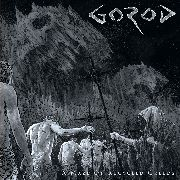 GOROD - A MAZE OF RECYCLED GREEDS