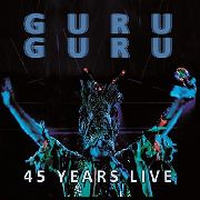 GURU GURU - 45 YEARS LIVE (2LP/1ST REPRESS)
