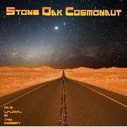 STONE OAK COSMONAUT - ONE EVENING IN THE DESERT