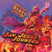 JOHNSON, JAY JESSE - SET THE BLUES ON FIRE