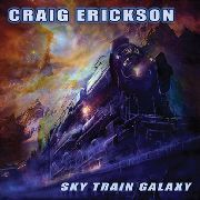 ERICKSON, CRAIG - SKY TRAIN GALAXY