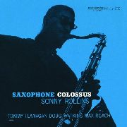 ROLLINS, SONNY - SAXOPHONE COLOSSUS (NOT NOW)