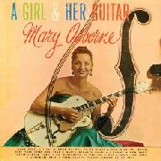 OSBORNE, MARY - A GIRL & HER GUITAR