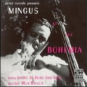 MINGUS, CHARLES - AT THE BOHEMIA