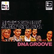 AUNT NELLY - NEVER GONNA SLEEP AT NIGHT/DNA GROOVE