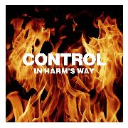 CONTROL - IN HARM'S WAY