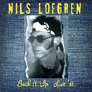 LOFGREN, NILS - BACK IT UP '85 (2CD)