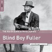 FULLER, BLIND BOY - THE ROUGH GUIDE TO BLIND BOY FULLER
