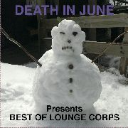 DEATH IN JUNE - BEST OF LOUNGE CORPS (BLUE)