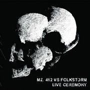 MZ.412 VS. FOLKSTORM - LIVE CEREMONY