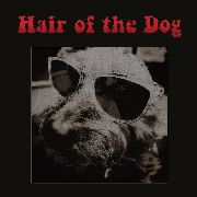 HAIR OF THE DOG - HAIR OF THE DOG (BLACK)
