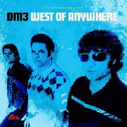 DM3 - WEST OF ANYWHERE