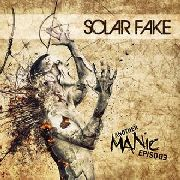 SOLAR FAKE - ANOTHER MANIC EPISODE (+CD)