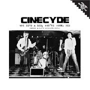 "CINECYDE - YOU LIVE A LIE, YOU'RE GONNA DIE (+7"")"