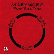 SANCHEZ, ANTONIO - THREE TIMES THREE