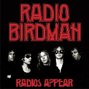 RADIO BIRDMAN - RADIOS APPEAR (TRAFALGAR VERSION) (2CD)