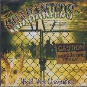 QUARANTEDS - WORLD WIDE QUARANTINE