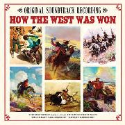 NEWMAN, ALFRED - HOW THE WEST WAS WON O.S.T.