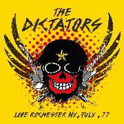 DICTATORS - LIVE ROCHESTER NY, JULY '77