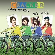CRACKER - I RIDE MY BIKE: LIVE IN '92
