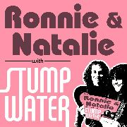 RONNIE & NATALIE WITH STUMPWATER - 6 TIMES/TURN ME ON WOMAN