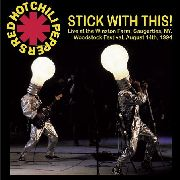 RED HOT CHILI PEPPERS - STICK WITH THIS