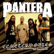 PANTERA - CEMETERY GATES: HOLLYWOOD PALLADIUM, JUNE 27TH, ..