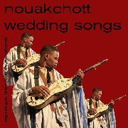VARIOUS - NOUAKCHOTT WEDDING SONGS