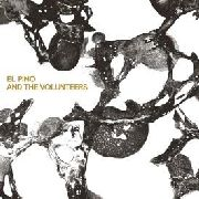 EL PINO & THE VOLUNTEERS - EL PINO & THE VOLUNTEERS (+CD)