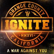 IGNITE - A WAR AGAINST YOU (+CD)