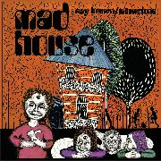 BROWN, RAY/MOONSTONE - MAD HOUSE