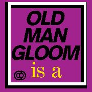 OLD MAN GLOOM - MICKEY ROOKEY LIVE AT LONDON (2LP)