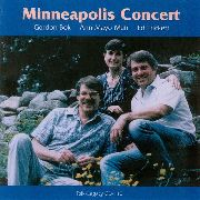 BOK, GORDON/ANN MAYO MUIR/ED TRICKETT - MINNEAPOLIS CONCERT