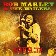 MARLEY, BOB -& THE WAILERS- - LIVE IN '73