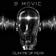 "B-MOVIE - CLIMATE OF FEAR (+12"")"