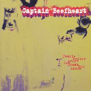 CAPTAIN BEEFHEART - PEARLS BEFORE SWINE, ICE CREAM FOR CROWS