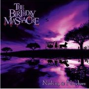 BIRTHDAY MASSACRE - NOTHING AND NOWHERE